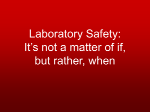 Laboratory Safety: It's not a matter of if, but rather, when