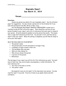 Biography Report Due March 21, 2014 Person
