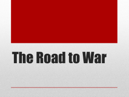 The Road to War PowerPoint