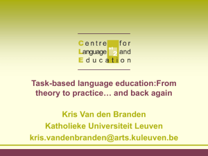Task-based language education:From theory to practice… and back