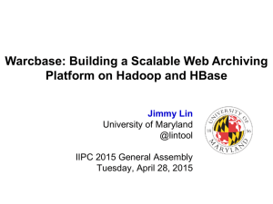 Warcbase: Building a scalable platform on HBase and Hadoop