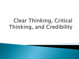 Clear Thinking, Critical Thinking, and Clear Writing