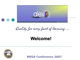 ALEX/Thinkfinity Powerpoint [MEGA Conference 2007] (PDF 2.2 MB)