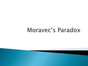 Moravec's Paradox - Computer and Information Science