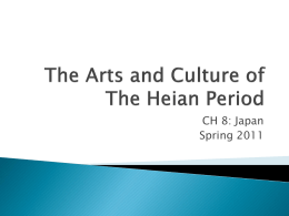 The Arts and Culture of The Heian Period