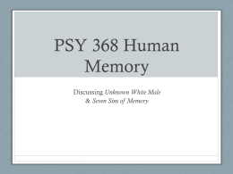 PSY 368 Human Memory - the Department of Psychology at Illinois