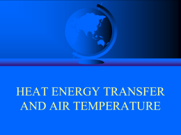 6. Heat Energy Transfer and Air Temperature