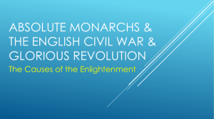 Absolute Monarchs & The English civil war & glorious revolution