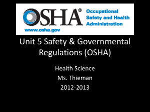 Unit 5 Safety & Governmental Regulations (OSHA)