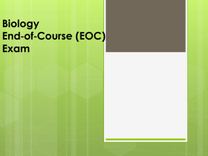 Biology End*of*Course (EOC) Exam