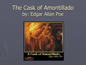 The Cask of Amontillado by: Edgar Allen Poe - LC
