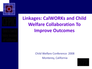 Linkages: CalWORKs and Child Welfare Collaboration To Improve