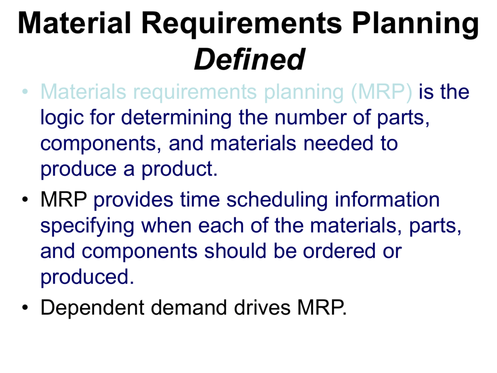 Material Requirements Planning Defined