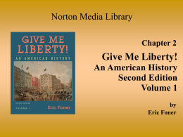 Chapter 2 Give Me Liberty!