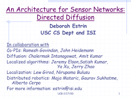 Reserch in Sensor Networks at USC/ISI UCB-Uwash
