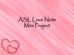 ASL Love Note Mini Project