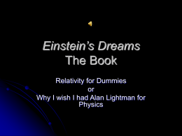 PowerPoint Presentation - Einstein's Dreams The Book