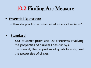 10.2 Finding Arc Measure
