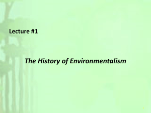 Lecture #1 History of Environmentalism 2012-2013