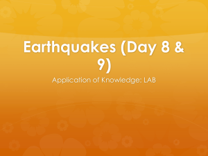 Earthquakes (Day 8 & 9)