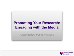 Promoting Your Research Engaging with the Media