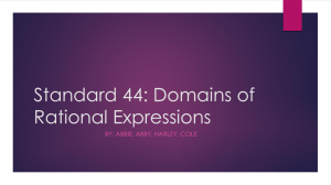 Standard 44: Domains of Rational Expressions