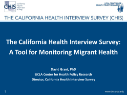 The California Health Interview Survey:A Tool for Monitoring Migrant