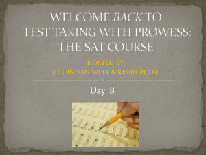 WELCOME TO PROWESS*S SAT TEST TAKING WITH PROWESS