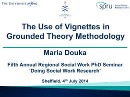 The use of vignettes in grounded theory methodology