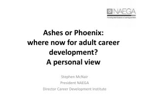 Ashes or Phoenix : where now for adult guidance?
