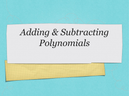 Module9_Lesson1_Polynomials Remediation Notes