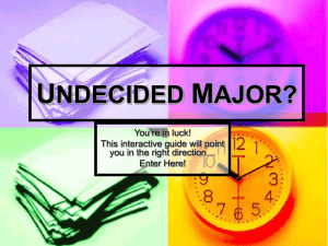 undecided major? - Joliet Junior College