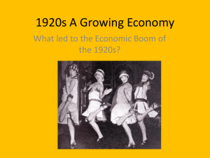 1920s A Growing Economy