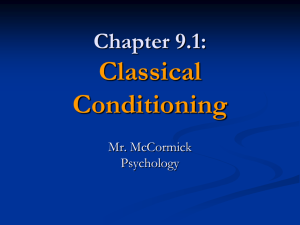 Psychology 9.1 (B) - Classical Conditioning