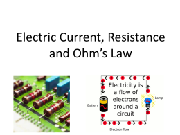 Electric Current, Resistance and Ohm's Law