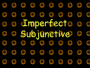 Imperfect Subjunctive - Gordon State College