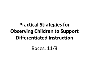 Practical Strategies for Observing Children to