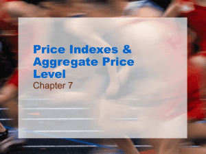 Price Indexes & Aggregate Price Level