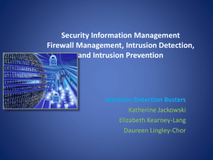 Firewall Management, Intrusion Detection, Intrusion