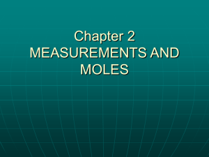 Chapter 2 MEASUREMENTS AND MOLES