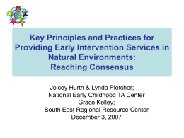 Key Principles & Practices for Providing Early Intervention Services