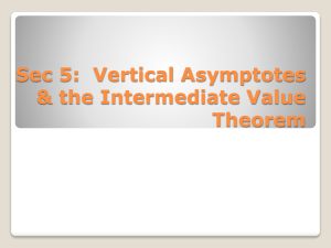 Sec 5: Vertical Asymptotes & the Intermediate Value Theorem
