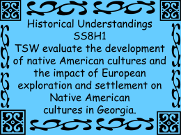 Historical Understandings SS8H1 TSW evaluate the development of