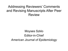 Responding to Reviewers' Comments and Revising Manuscripts