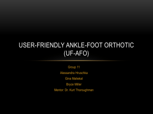 User-friendly Ankle-foot orthotic (UFAFO)
