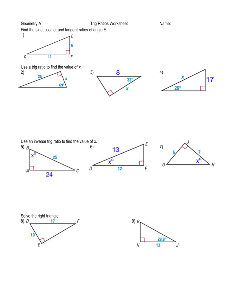 Geometry A Trig Ratios Worksheet Name: Find the sine, cosine, and