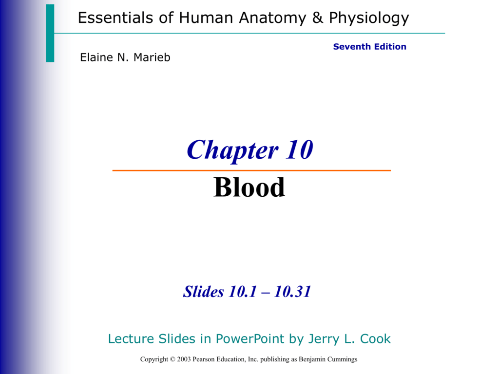 Essentials Of Human Anatomy And Physiology Chapter 10 Blood Test ...