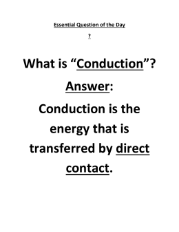 Essential Question of the Day-What is Conduction