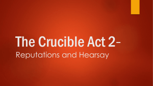 The Crucible Act 2- Reputations and Hearsay