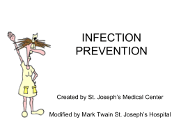 INFECTION CONTROL General Orientation